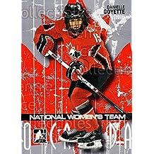 Danielle Goyette Hockey Card 2007-08 ITG O Canada #27 Danielle Goyette