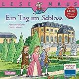 LESEMAUS, Band 33: Ein Tag im Schloss
