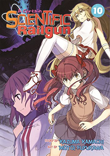 A Certain Scientific Railgun Vol. 10