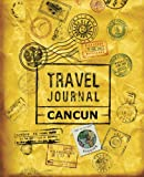 Travel Journal Cancun
