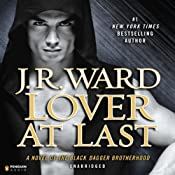 Lover at Last: Black Dagger Brotherhood, Book 11 | J.R. Ward