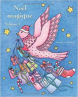 Noël Magique Volume 2 Un Livre De Coloriage De Noël Pour La