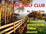 The Golf Club (Provincial Life in New Zealand)
