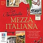 Mezza Italiana | Zoe Boccabella