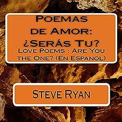 Poemas de Amor: ¿Seras Tu?