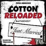 Bluthochzeit (Cotton Reloaded 42) | Peter Mennigen