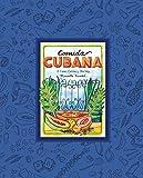 Comida Cubana: A Cuban Culinary Journey