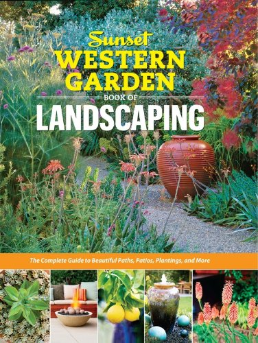 Western Garden Ideas sensational design sunset western garden incredible ideas zeterre featured in sunset western garden book of landscaping Sunset Western Garden Book Of Landscaping The Complete Guide To Beautiful Paths Patios Plantings And More Sunset Western Garden Book Paper The