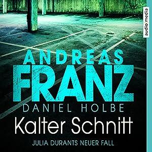 Kalter Schnitt (Julia Durant 17) Hörbuch