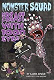 img - for The Beast with 1000 Eyes (Monster Squad, No 3) book / textbook / text book