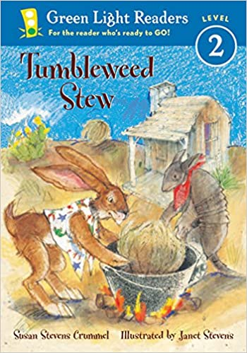 Tumbleweed Stew (Green Light Readers Level 2): Susan Stevens ...