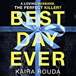 Best Day Ever | Kaira Rouda