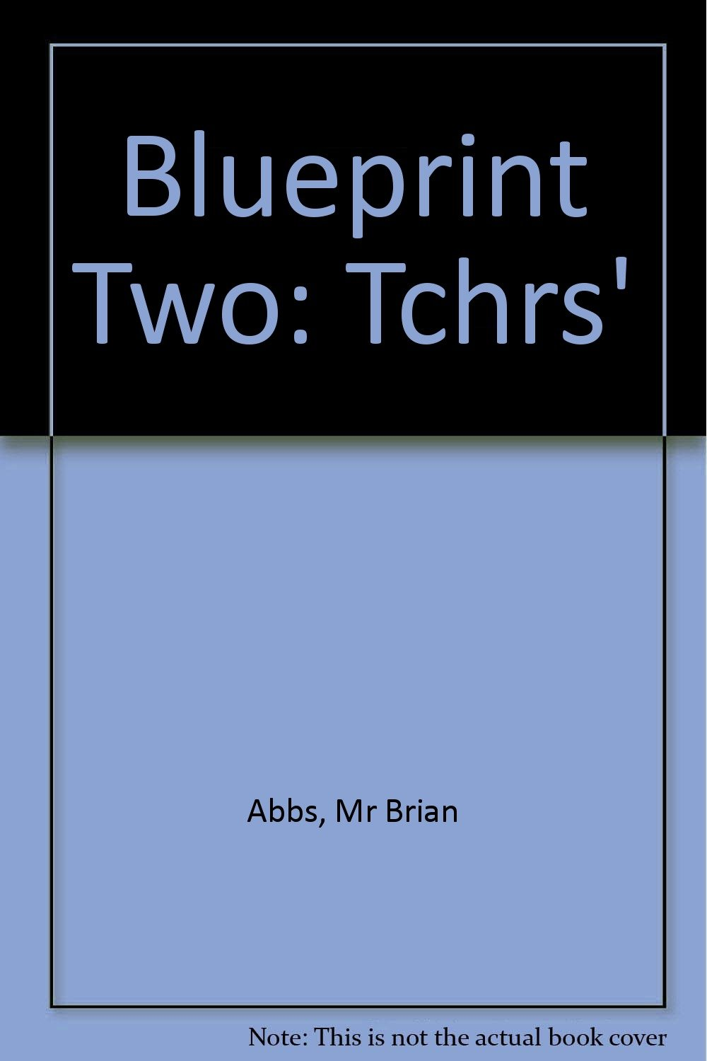 Blueprint teachers book 2 brian abbs ingrid freebairn blueprint teachers book 2 brian abbs ingrid freebairn 9780582075337 amazon books malvernweather Gallery