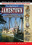 The Mystery at Jamestown (Real Kids, Real Places) (Real Kids! Real Places! (Paperback))
