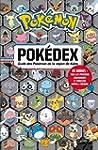 POK�DEX : GUIDE DES POK�MON DE LA R�G...