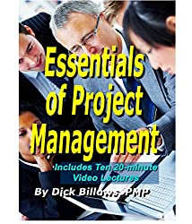 Essentials of Project Management: Video Lectures & Book On Project Management Basics
