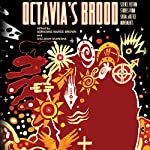 Octavia's Brood: Science Fiction Stories from Social Justice Movements | Adrienne Maree Brown,Walidah Imarisha
