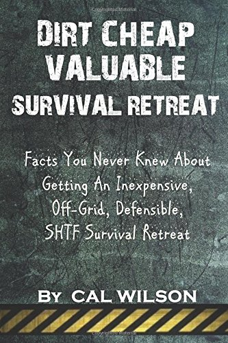 Dirt Cheap Valuable Survival Retreat product image