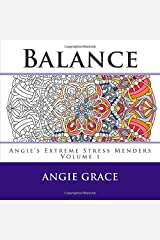 Balance (Angie's Extreme Stress Menders) Paperback