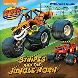 Stripes And The Jungle Horn Blaze Monster Machines Amazoncouk Dave Aikins Frank Berrios 9780399558405 Books