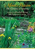 img - for Elizabeth Murray Monet's Passion Engagement 2018 Calendar: The Gardens at Giverny book / textbook / text book