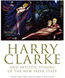 Harry Clarke and Artistic Visions of the New Irish State