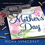 Mother's Day | Ron Vincent