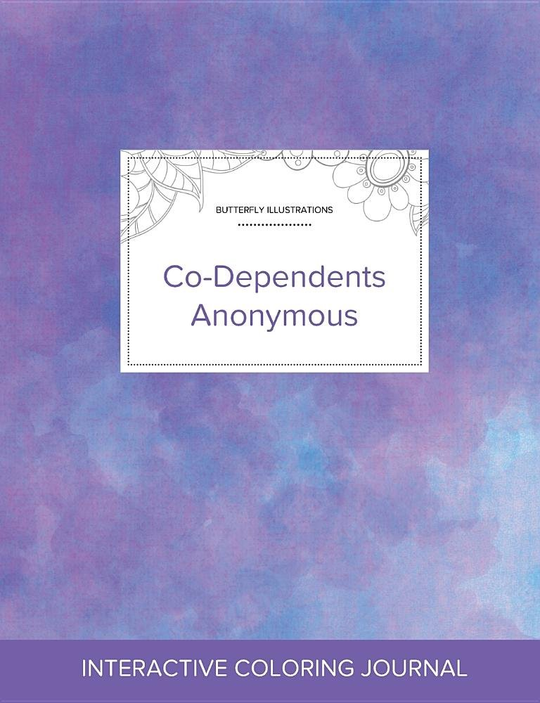 Download Adult Coloring Journal: Co-Dependents Anonymous (Butterfly Illustrations, Purple Mist) ebook