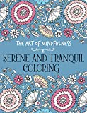 The Art of Mindfulness: Serene and Tranquil Coloring