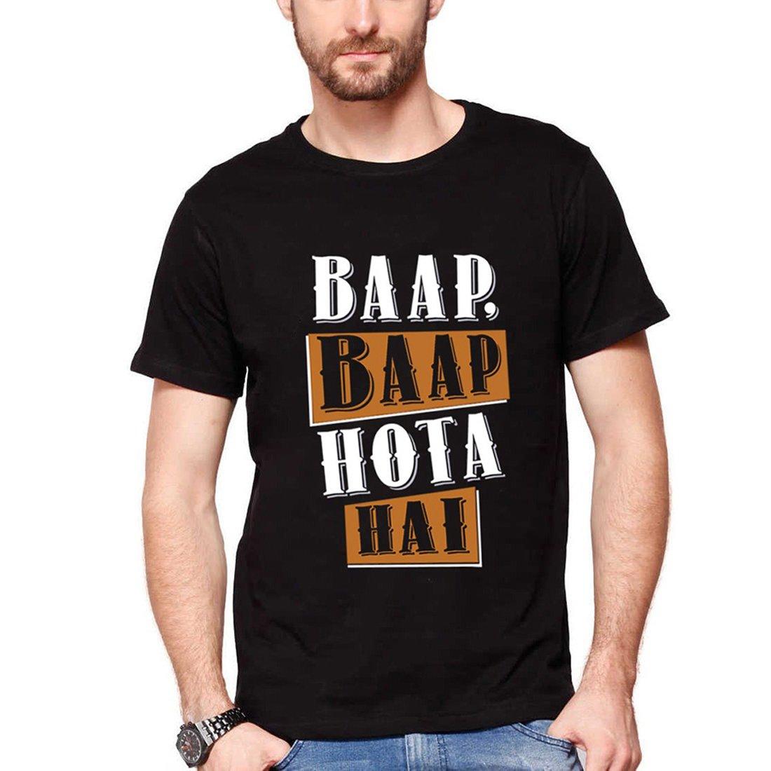 1edf37c0d Modum Baap Baap Hota Hai Mens Printed Tshirt: Amazon.in: Clothing &  Accessories