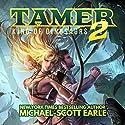 Tamer: King of Dinosaurs 2 Hörbuch von Michael-Scott Earle Gesprochen von: Luke Daniels