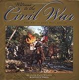 Witness to the Civil War, John Paul Strain, 0762414014