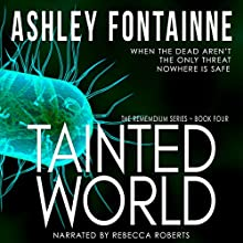 Tainted World: Rememdium Series, Book 4 Audiobook by Ashley Fontainne Narrated by Rebecca Roberts