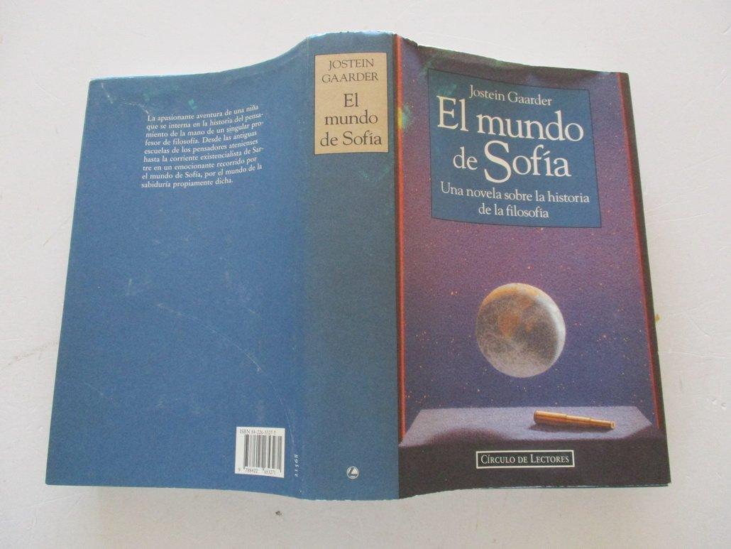 El mundo de Sofía : una novela sobre la historia de la filosofía:  Amazon.co.uk: Jostein Gaarder: 9788422653271: Books