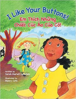 Book I Like Your Buttons! / Em Thich Nhung Chiec Cuc Ao Cua Co!: Babl Children's Books in Vietnamese and English