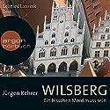 Wilsberg: Ein bisschen Mord muss sein Hörbuch von Jürgen Kehrer Gesprochen von: Leonard Lansink