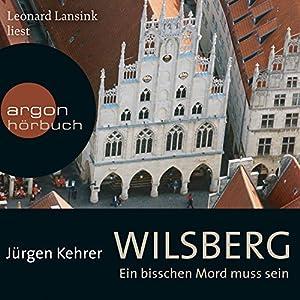 Wilsberg: Ein bisschen Mord muss sein Hörbuch