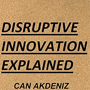 Disruptive Innovation Explained Audiobook