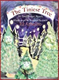 The Tiniest Tree, Ann Banco Reade, 0989407020