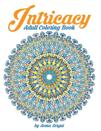 Intricacy: Adult Coloring Book ebook