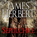 Sepulchre Audiobook by James Herbert Narrated by Jonathan Keeble