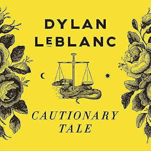Cautionary Tale: Dylan Leblanc: Amazon.es: Música
