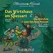 Das Wirtshaus im Spessart / Das Märchen vom falschen Prinzen (ZEIT-Edition