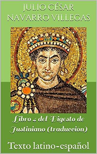 Libro 4 del Digesto de Justiniano  PDF