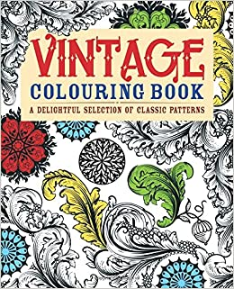 Vintage Coloring Book: A Delightful Selection of Classic ...