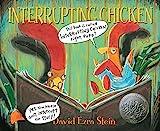 your 4 year old - Interrupting Chicken