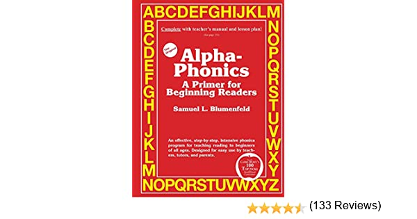 Alpha-Phonics: A Primer For Beginning Readers: Samuel L ...