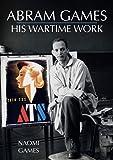 Abram Games: His Wartime Work