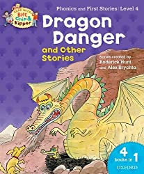 Oxford Reading Tree Read With Biff, Chip, and Kipper: Dragon Danger and Other Stories (Level 4) (Read With Biff Chip & Kipper)
