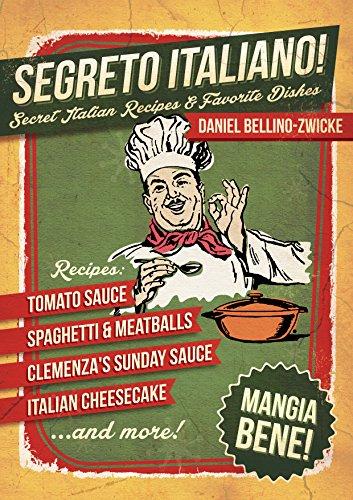 segreto-italiano-secret-italian-recipes-favorite-dishes-italian-cookbook